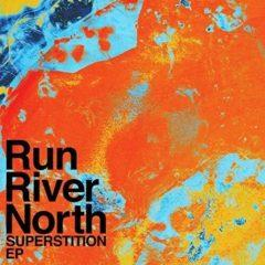 Run River North - Superstition  10, 45 Rpm