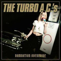 The Turbo A.C.'s - Damnation Overdrive  Anniversary Edition