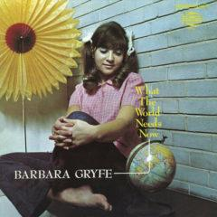 Barbara Gryfe - What The World Needs Now  180 Gram
