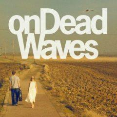 On Dead Waves - On Dead Waves