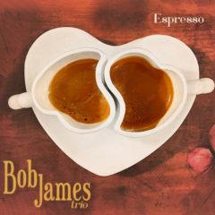 Bob James - Espresso  Bonus Tracks,  180 Gram, Del