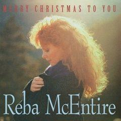 Reba McEntire - Merry Christmas To You