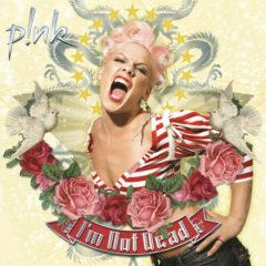 Pink - I'm Not Dead  Colored Vinyl, Pink