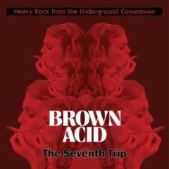 Various Artists - Brown Acid - The Seventh Trip / Various