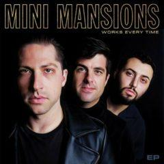 Mini Mansions - Works Every Time  Colored Vinyl, Gold Disc
