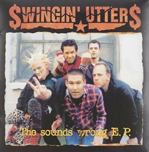 Swingin Utters - Sounds Wrong Ep  10,