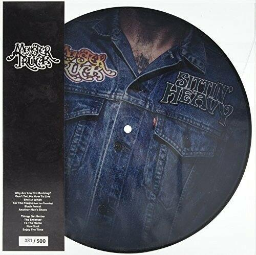 Monster Truck - Sittin Heavy  Picture Disc,