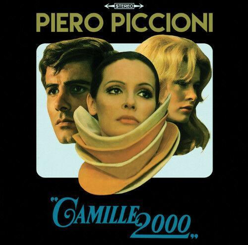 Piero Piccioni - Camille 2000 - O.s.t.