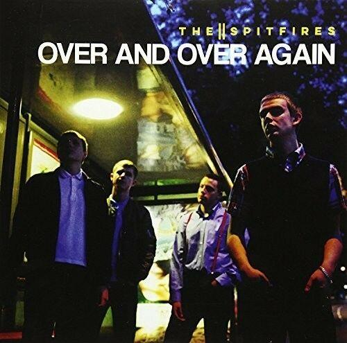 The Spitfires - Over & Over Again (7 inch Vinyl)