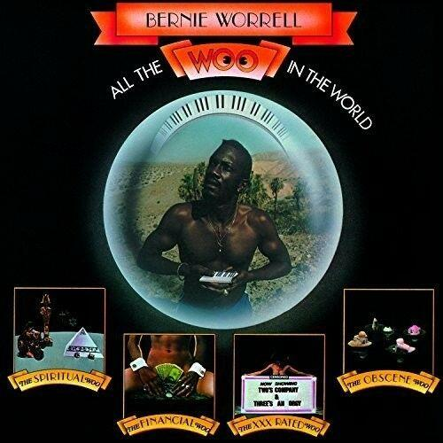 Bernie Worrell - All The Woo In The World