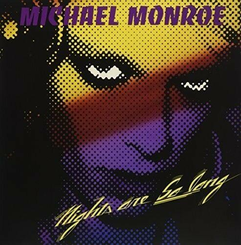 Michael Monroe - Nights Are So Long
