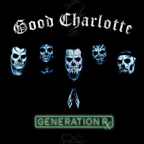 Good Charlotte - Generation Rx  Digital Download