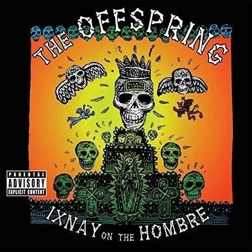 The Offspring - Ixnay On The Hombre  Explicit