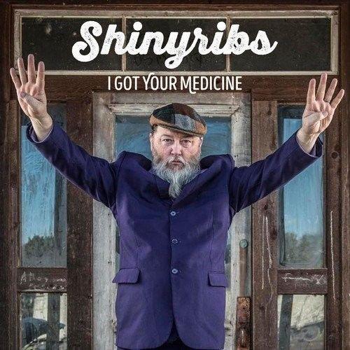 Shinyribs - I Got Your Medicine