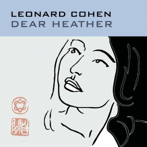 Leonard Cohen - Dear Heather