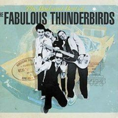 The Fabulous Thunder - Bad & Best Of The Fabulous Thunderbirds  U