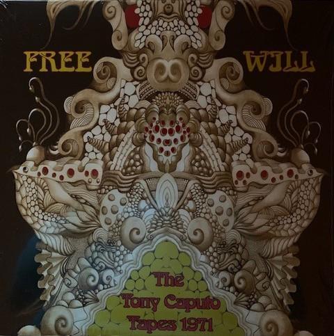 Free Will – The Tony Caputo Tapes 1971