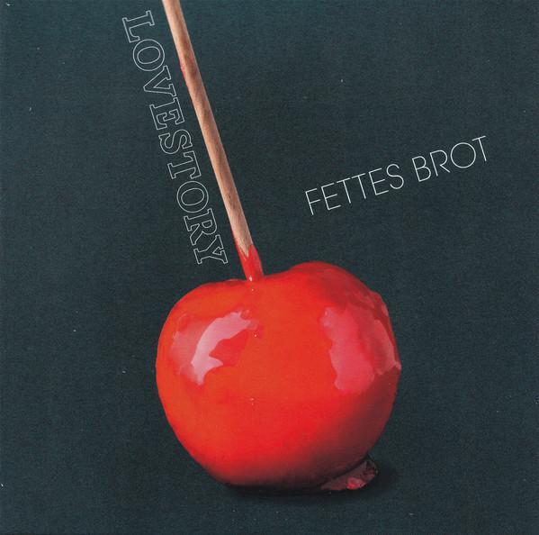 Fettes Brot – Lovestory