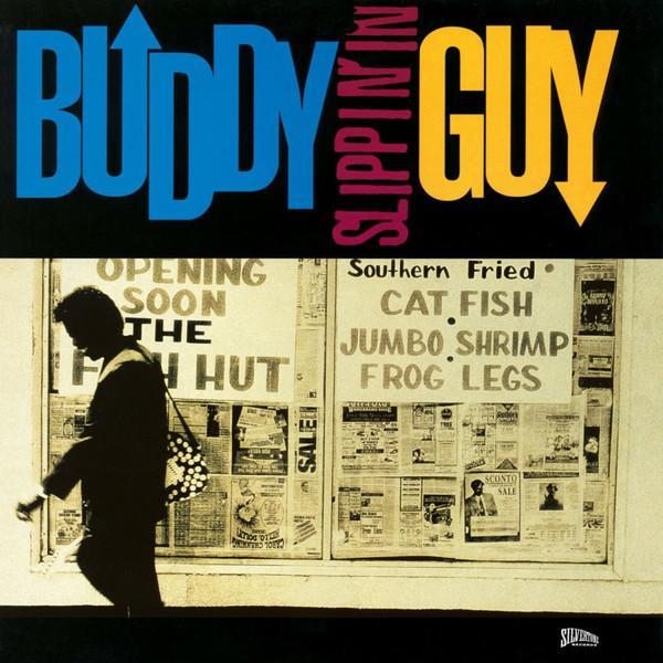 Buddy Guy – Slippin' In