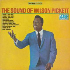 Wilson Pickett ‎– The Sound Of Wilson Pickett