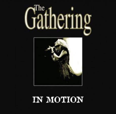 Gathering ‎– In Motion