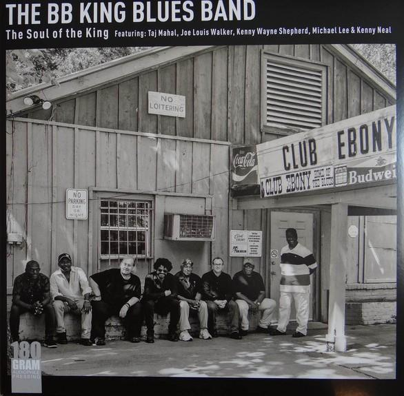 BB King Blues Band Featuring: Taj Mahal, Joe Louis Walker, Kenny Wayne Shepherd, Michael Lee & Kenny Neal ‎– The Soul Of The King