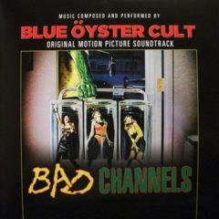 Blue Öyster Cult ‎– Bad Channels - Original Motion Picture Soundtrack