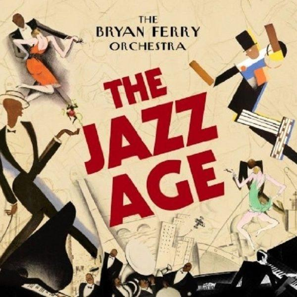 Bryan Ferry Orchestra ‎– The Jazz Age