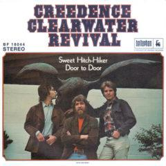 Creedence Clearwater Revival ‎– Sweet Hitch-Hiker / Door To Door
