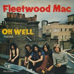 Fleetwood Mac ‎– Oh Well (Part I & II)