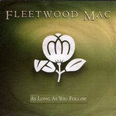 Fleetwood Mac ‎– As Long As You Follow