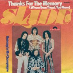 Slade ‎– Thanks For The Memory (Wham Bam Thank You Mam)