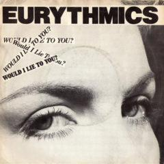 Eurythmics ‎– Would I Lie To You?