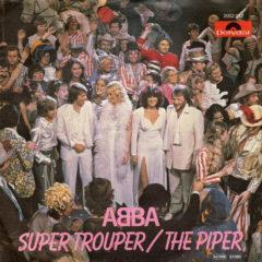 ABBA ‎– Super Trouper / The Piper