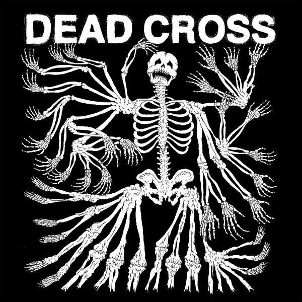 Dead Cross – Dead Cross