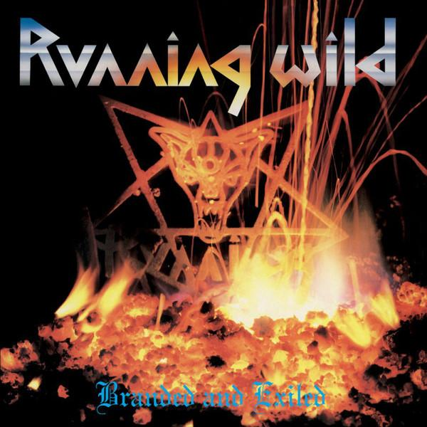 Running Wild ‎– Branded And Exiled