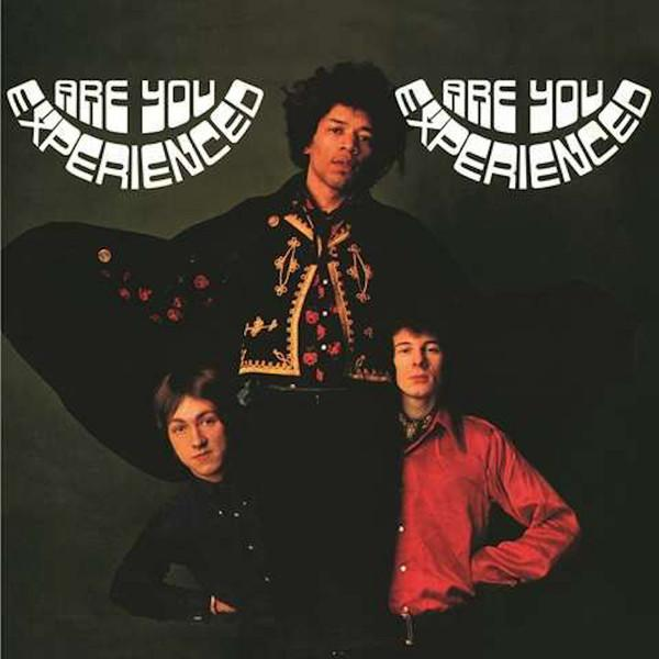 The Jimi Hendrix Experience – Are You Experienced
