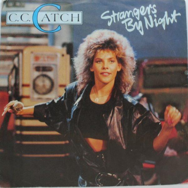 C.C. Catch – Strangers By Night