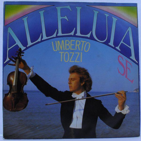 Umberto Tozzi – Alleluia Se