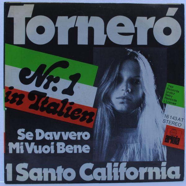 I Santo California – Torneró