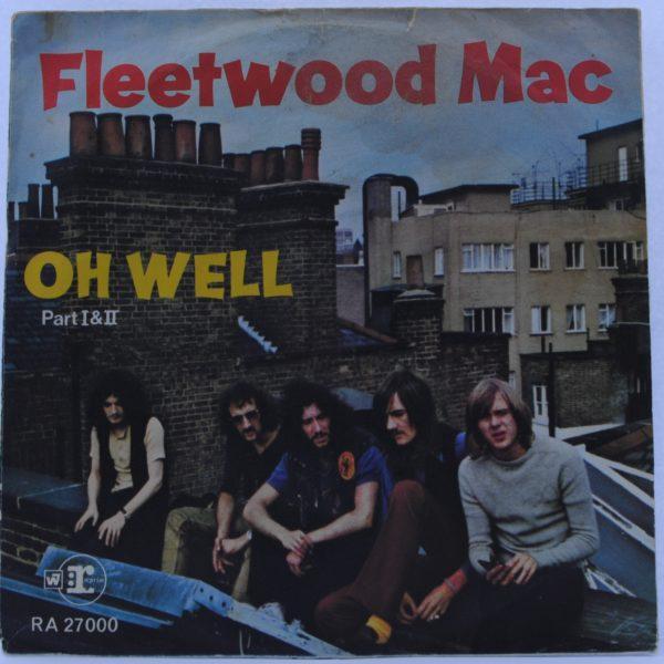 Fleetwood Mac – Oh Well (Part I & II)