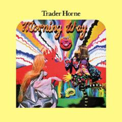 Trader Horne ‎– Morning Way