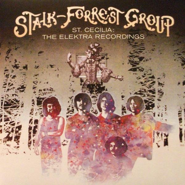 Stalk-Forrest Group – St. Cecilia: The Elektra Recordings