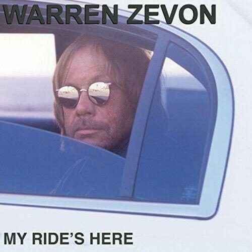 Warren Zevon - My Ride's Here