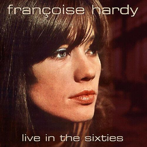Francoise Hardy - Live In The Sixties