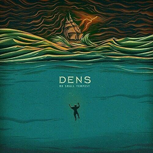 Dens - No Small Tempest