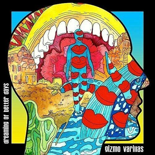 Gizmo Varillas - Dreaming Of Better Days