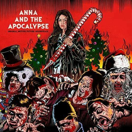 Various Artists - Anna and the Apocalypse (Original Motion Picture Soundtrack) [