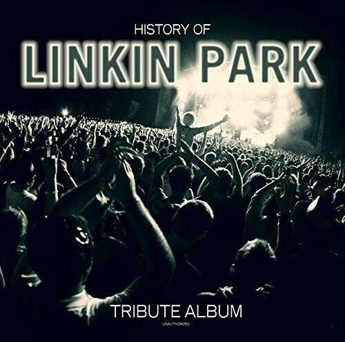 Linkin Park - History Of: Unauthorized