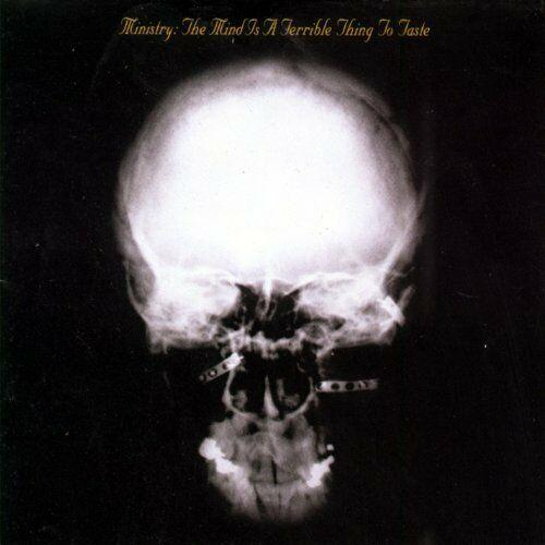 Ministry – The Mind Is A Terrible Thing To Taste